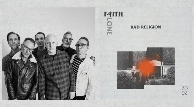 Bad Religion's Faith Alone 2020