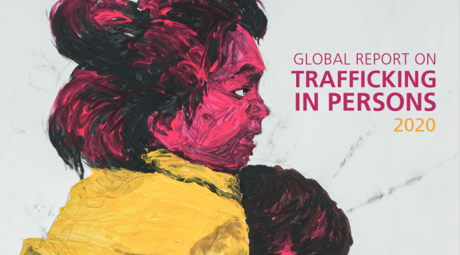 UNODC 2020 Report on Trafficking in Persons