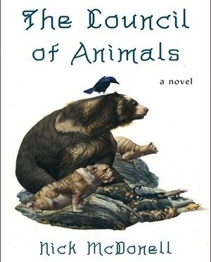 Books: The Council of Animals by Nick  McDonell